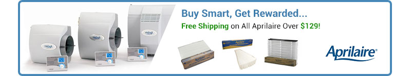 Aprilaire® Filters, Humidifiers, Air Cleaners, & Parts